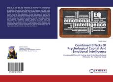 Buchcover von Combined Effects Of Psychological Capital And Emotional Intelligence