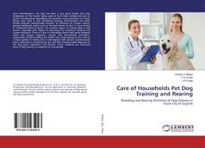 Bookcover of Care of Households Pet Dog Training and Rearing