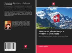 Bookcover of Silvicultura, Governança e Mudanças Climáticas