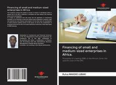 Couverture de Financing of small and medium-sized enterprises in Africa.