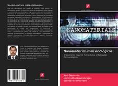 Nanomateriais mais ecológicos kitap kapağı