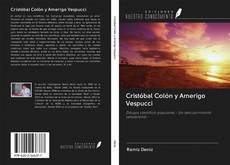 Bookcover of Cristóbal Colón y Amerigo Vespucci