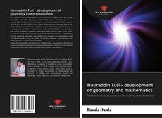 Bookcover of Nasiraddin Tusi - development of geometry and mathematics