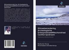 Portada del libro de Klimaatverandering, Archeologische Endosymbiose&Mitochondriaal Conflict Syndroom