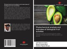 Capa do livro de Phytochemical analysis and overview of biological fruit activities
