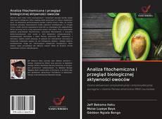Обложка Analiza fitochemiczna i przegląd biologicznej aktywności owoców