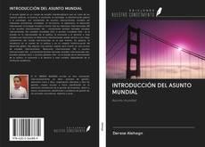 Portada del libro de INTRODUCCIÓN DEL ASUNTO MUNDIAL