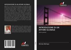 Bookcover of INTRODUZIONE DI UN AFFARE GLOBALE