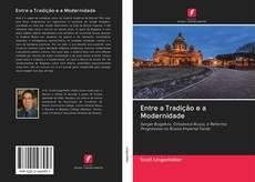 Portada del libro de Entre a Tradição e a Modernidade