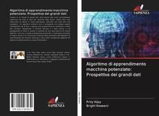 Bookcover of Algoritmo di apprendimento macchina potenziato: Prospettiva dei grandi dati