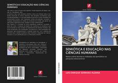 SEMIÓTICA E EDUCAÇÃO NAS CIÊNCIAS HUMANAS的封面