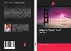 Capa do livro de INTRODUÇÃO DO CASO GLOBAL