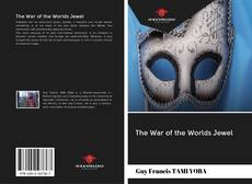 Bookcover of The War of the Worlds Jewel