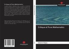 Bookcover of Critique of Pure Mathematics