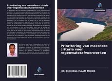 Bookcover of MULTICRITERIA PRIORITERING VAN STORMWATERAFVOERWERKZAAMHEDEN