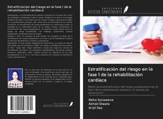 Bookcover of Estratificación del riesgo en la fase 1 de la rehabilitación cardíaca