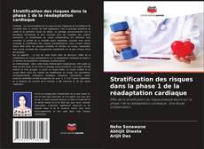 Bookcover of Stratification des risques dans la phase 1 de la réadaptation cardiaque