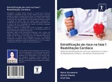 Capa do livro de Estratificação de risco na fase 1 Reabilitação Cardíaca