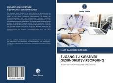 Buchcover von ZUGANG ZU KURATIVER GESUNDHEITSVERSORGUNG