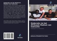 Couverture de Onderwijs via het Afrikaans Medium van Instructie