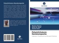 Bookcover of Polymilchsäure-Nanokomposite