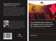 Borítókép a  Les investissements nationaux en Espagne sont-ils une source de croissance économique ? - hoz