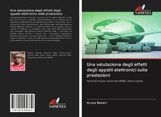 Обложка Una valutazione degli effetti degli appalti elettronici sulle prestazioni