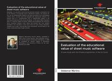 Bookcover of Evaluation of the educational value of sheet music software