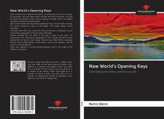 Bookcover of New World's Opening Keys