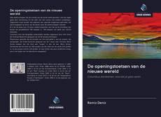 Bookcover of De openingstoetsen van de nieuwe wereld