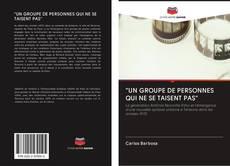 "Portada del libro de ""UN GROUPE DE PERSONNES QUI NE SE TAISENT PAS"""
