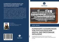 Capa do livro de KOMBINIERTE AUSWIRKUNGEN VON PSYCHOLOGISCHEM KAPITAL UND EMOTIONALER INTELLIGENZ