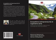 Ecosystème entrepreneurial et ingénierie verte kitap kapağı