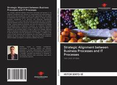 Bookcover of Strategic Alignment between Business Processes and IT Processes