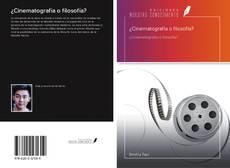 Capa do livro de ¿Cinematografía o filosofía?