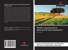 Couverture de Modern approaches to agricultural land assessment