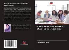 Buchcover von L'évolution des valeurs chez les adolescentes
