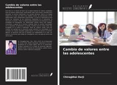 Bookcover of Cambio de valores entre las adolescentes