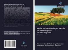 Moderne benaderingen van de beoordeling van landbouwgrond kitap kapağı