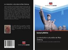 Couverture de La révolution culturelle de Mao Zedong