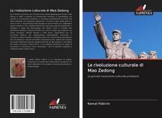La rivoluzione culturale di Mao Zedong的封面