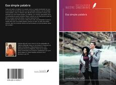 Bookcover of Esa simple palabra