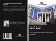 Copertina di Documents de thèse de philosophie politique