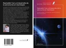 Обложка Nasiraddin Tusi y el desarrollo de la astronomía en Azerbaiyán