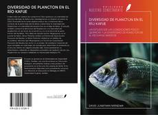 Portada del libro de DIVERSIDAD DE PLANCTON EN EL RÍO KAFUE