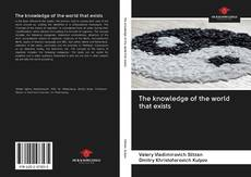 Bookcover of The knowledge of the world that exists