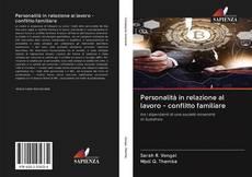 Borítókép a  Personalità in relazione al lavoro - conflitto familiare - hoz