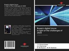 Bookcover of Russia's digital future in light of the challenges of 2020