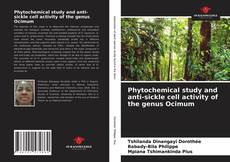 Capa do livro de Phytochemical study and anti-sickle cell activity of the genus Ocimum