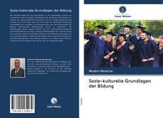 Couverture de Sozio-kulturelle Grundlagen der Bildung